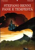 Stefano Benni: Pane e tempesta