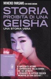 Storia proibita di una geisha - Mineko Iwasaki