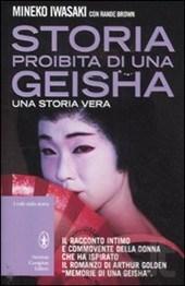 Storia proibita di una geisha - Mineko Iwasaki