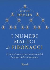 I numeri magici di Fibonacci - Keith Devlin