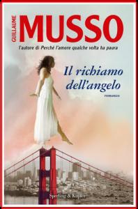 Il richiamo dell'angelo - Guillaume Musso