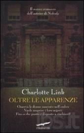 Oltre le apparenze - Charlotte Link