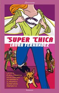 Super Chica - Laura Fernandez