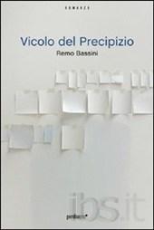 Vicolo del precipizio - Remo Bassini