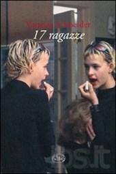 17 ragazze - Vanessa Schneider