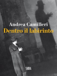Dentro il labirinto - Andrea Camilleri