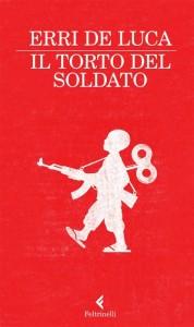 Il torto del soldato - Erri De Luca