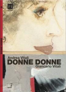 Donne, donne - Andrea Vitali