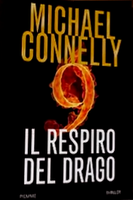 Il respiro del drago - Micheal Connelly