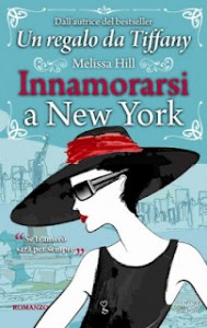 Innamorarsi a New York - Melissa Hill