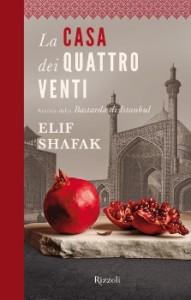 La casa dei quattro venti - Elif Shafak