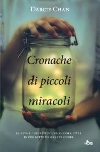 Cronache di piccoli miracoli - Darcie Chan