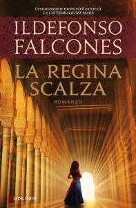 La Regina Scalza - Ildefonso Falcones