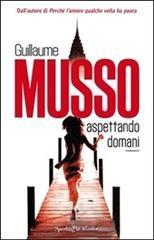 Aspettando domani - Guillaume Musso