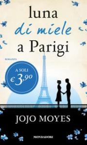 Luna di miele a Parigi - Jojo Moyes