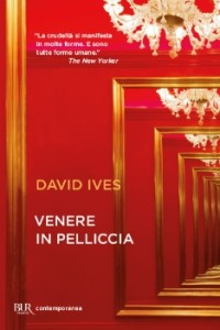 Venere in pelliccia - David Ives