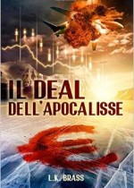 il deal dell'apocalisse di k.l. brass