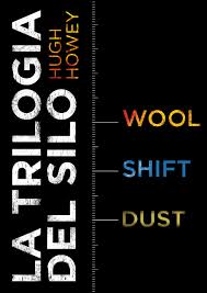 Trilogia del Silo - Hugh Howey