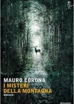 i misteri della montagna di mauro corona