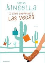 i love shopping in las vegas di sophie kinsella