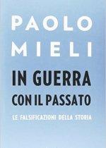 in guerra con il passato di Paolo Mieli
