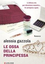 le ossa della principessa di Alessia Gazzola