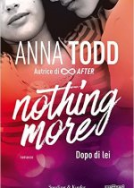 Nothing More – Anna Todd