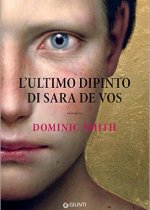 l'ultimo dipinto di sara de vos di dominic smith