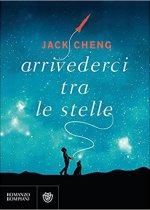 arrivederci tra le stelle di jack cheng