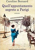 quell'appuntamento segreto a Parigi di Caroline Bernard