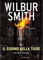 il giorno della tigre di Wilbur Smith
