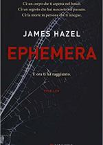 Ephemera – James Hazel