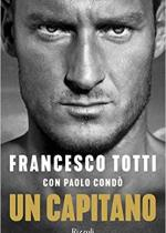 Un capitano – Francesco Totti